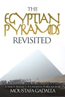 The Egyptian Pyramids Revisited, Third Edition