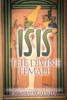 Isis : The Divine Female